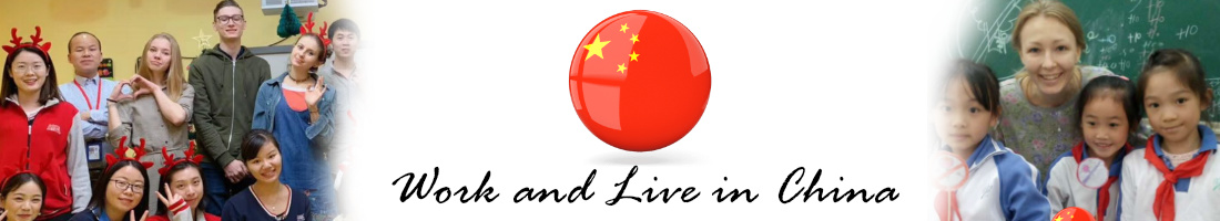 Work and Live in China